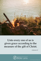 Bible Lens: Unto every one of us (csps bl3)