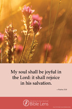 Bible Lens: My soul shall be joyful (csps bl9)