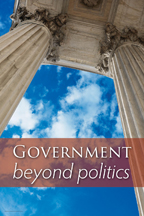 Government beyond politics (csps i6)