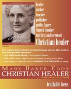 Mary Baker Eddy Christian Healer (csps p2)